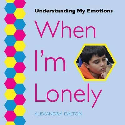 When I'm Lonely by Alexandra Dalton