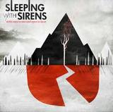 With Ears to See and Eyes to Hear by Sleeping With Sirens