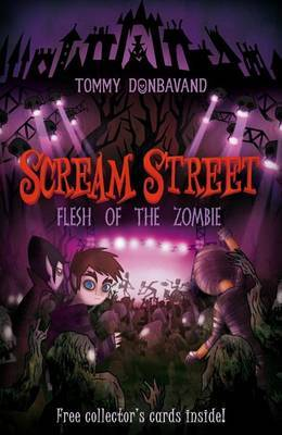 Scream Street: Flesh of the Zombie by Tommy Donbavand image