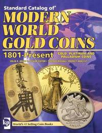 """""""Standard Catalog of"""" Modern World Gold Coins 1801 to Present"""