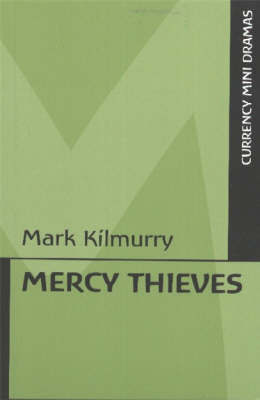 Mercy Thieves by Mark Kilmurry image