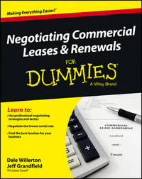 Negotiating Commercial Leases & Renewals For Dummies by Dale R Willerton