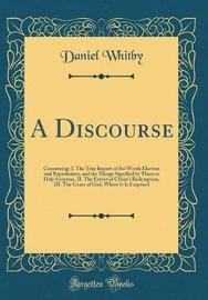 A Discourse by Daniel Whitby image