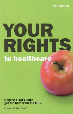 Your Rights to Healthcare by Lorna Easterbrook image