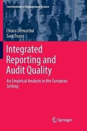 Integrated Reporting and Audit Quality by Chiara Demartini