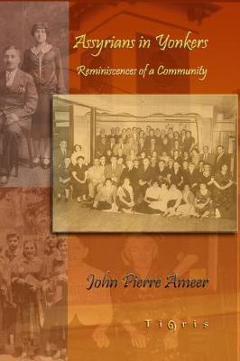 Assyrians in Yonkers by John Ameer