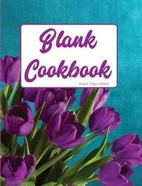 Blank Cookbook Purple Tulip Edition by Pickled Pepper Press