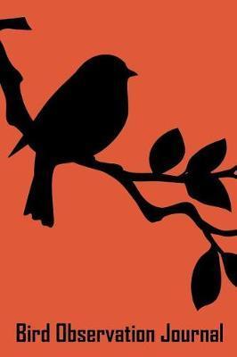 Bird Observation Journal by Josiane Hughes