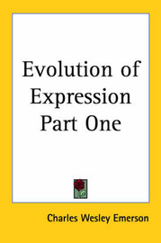 Evolution of Expression Part One by Charles Wesley Emerson image