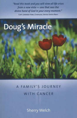 Doug's Miracle by Serry Welch image