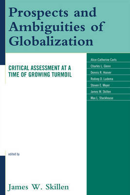 Prospects and Ambiguities of Globalization by James W Skillen image