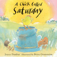 A Chick Called Saturday by Joyce Dunbar image