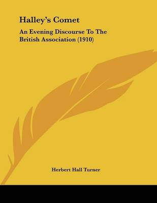 Halley's Comet: An Evening Discourse to the British Association (1910) by Herbert Hall Turner image