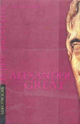 Alexander the Great by Nick McCarty