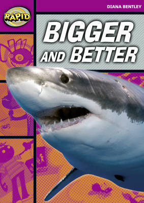 Rapid Starter Level: Bigger and Better by Diana Bentley