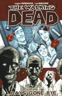 The Walking Dead 1 by Robert Kirkman