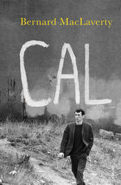 Cal by Bernard MacLaverty image