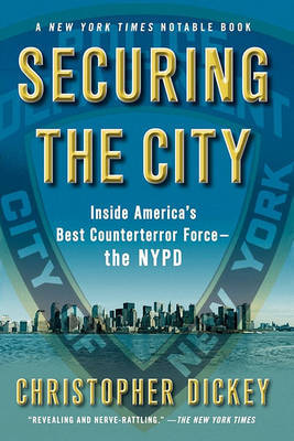 Securing the City by Chris Dickey