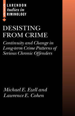 Desisting from Crime by Michael E. Ezell