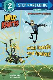 Wild Insects And Spiders! (Wild Kratts) Step Into Reading Lvl 2 by Chris Kratt