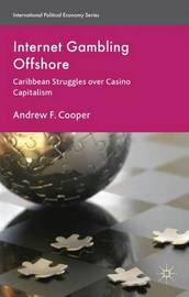 Internet Gambling Offshore by A Cooper