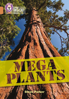 Mega Plants by Steve Parker