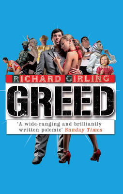 Greed by Richard Girling image