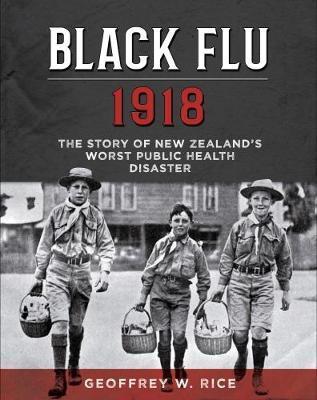Black Flu 1918 by Geoffrey Rice