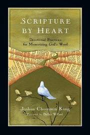 Scripture by Heart by Joshua Choonmin Kang image