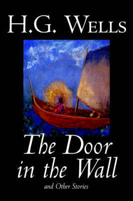 The Door in the Wall and Other Stories by H.G.Wells