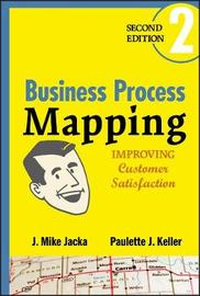 Business Process Mapping by J.Mike Jacka