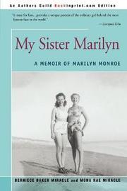 My Sister Marilyn by Bernice Baker Miracle