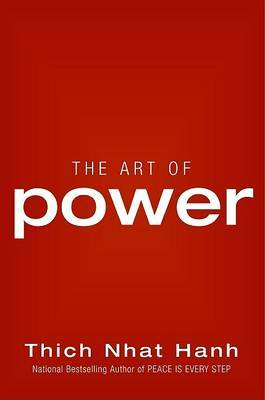The Art of Power by Thich Nhat Hanh image