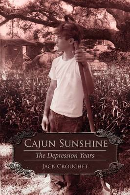 Cajun Sunshine by Jack Crouchet