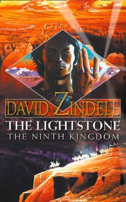 The Lightstone: The Ninth Kingdom by David Zindell