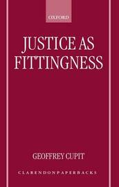Justice as Fittingness by Geoffrey Cupit image