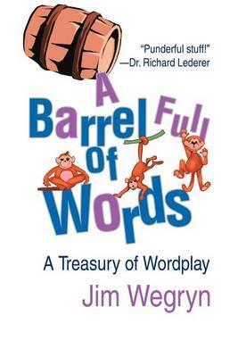 A Barrel Full of Words by Jim Wegryn image