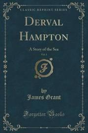 Derval Hampton, Vol. 1 by James Grant image