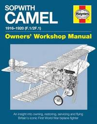 Sopwith Camel Manual by Jarrod Cotter