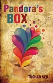 Pandora's Box by Tushar Sen