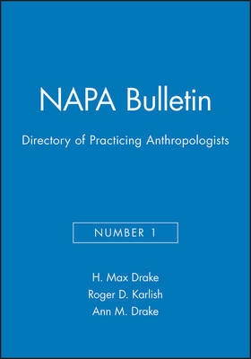 Directory of Practicing Anthropologists by H.Max Drake