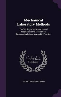 Mechanical Laboratory Methods by Julian Chase Smallwood image