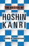 The Basics of Hoshin Kanri by Randy K. Kesterson