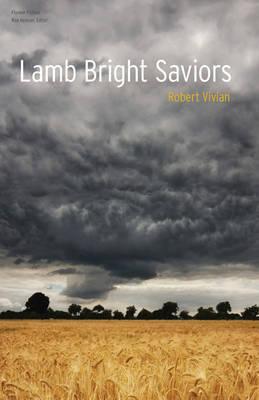 Lamb Bright Saviors by Robert Vivian image