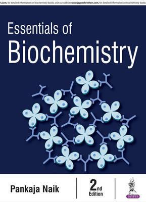 Essentials of Biochemistry by Pankaja Naik image