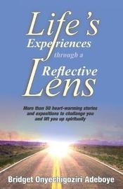 Life's Experiences Through a Reflective Lens by Bridget Adeboye image
