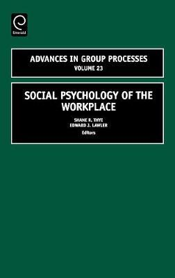 Social Psychology of the Workplace