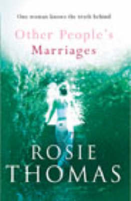 Other Peoples Marriages by Rosie Thomas image