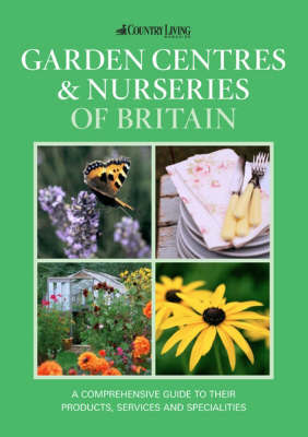 Garden Centres and Nurseries of Britain