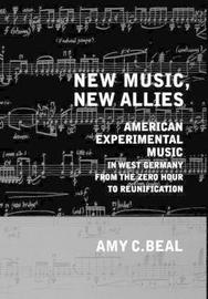 New Music, New Allies by Amy C. Beal